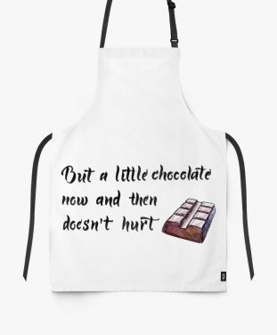 Фартук But a little chocolate now and then doesn't hurt
