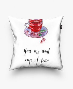 Подушка квадратная You, me and cup of tea